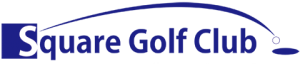スクエアーゴルフクラブ Square Golf Club